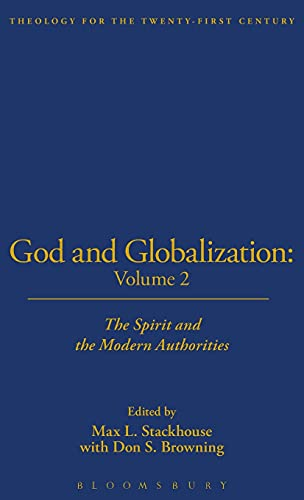 9781563383304: God and Globalization, Vol. 2: The Spirit and the Modern Authorities (Theology for the 21st Century)