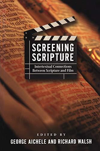 9781563383540: Screening Scripture: Intertextual Connections Between Scripture and Film