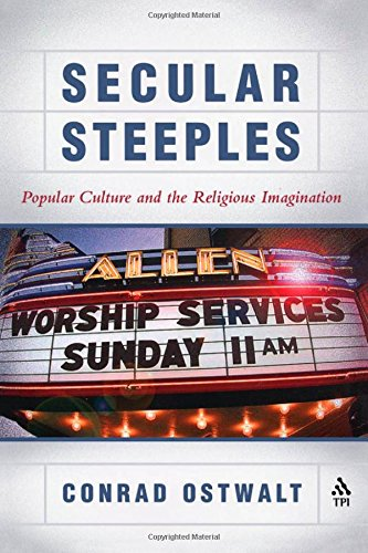 Secular Steeples: Popular Culture and the Religious Imagination