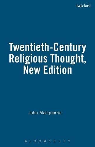 9781563383670: Twentieth-Century Religious Thought, New Edition