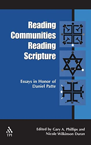 Reading Communities, Reading Scripture Essays in Honor of Daniel Patte