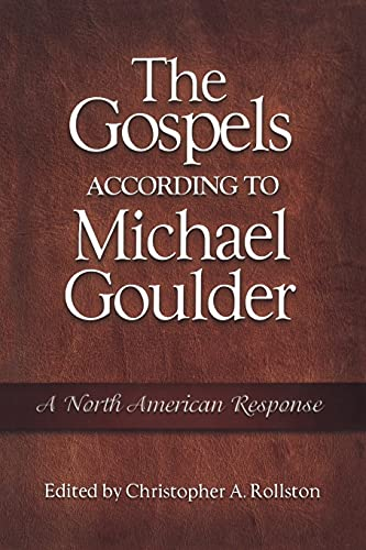 9781563383786: The Gospels According to Michael Goulder: A North American Response