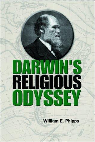 Darwin's Religious Odyssey: William E. Phipps