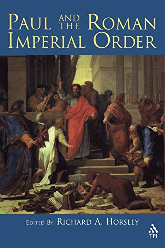 9781563384219: Paul and the Roman Imperial Order
