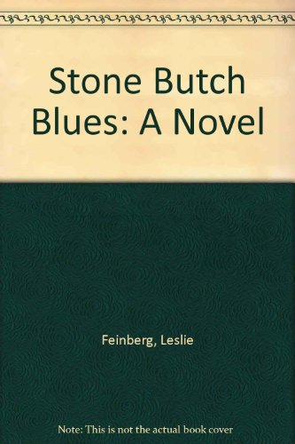9781563410307: Stone Butch Blues: A Novel