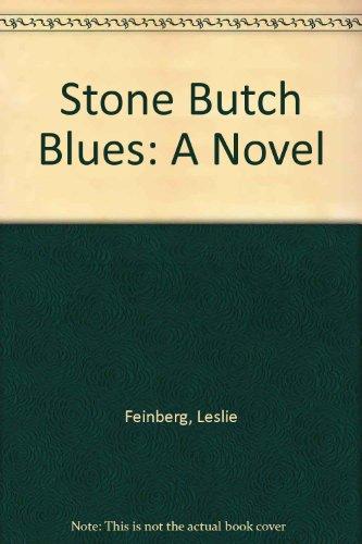 9781563410307: Stone Butch Blues: A Novel