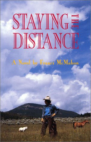 9781563410468: Staying the Distance: A Novel