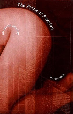 9781563411137: The Price of Passion: An Erotic Journey