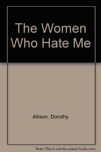 9781563411489: The Women Who Hate Me