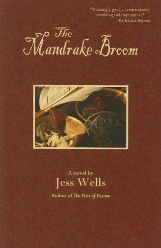 The Mandrake Broom: Wells, Jess