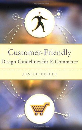 9781563437526: Customer-Friendly: Design Guidelines for E-Commerce