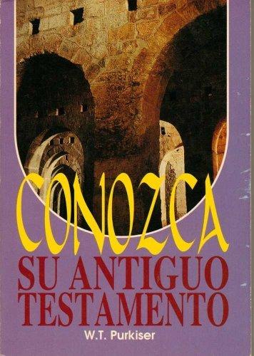 9781563440717: Conozca Su Antiguo Testamento