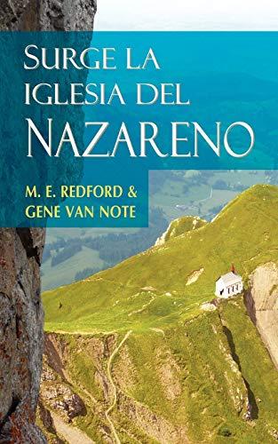 9781563443176: SURGE LA IGLESIA DEL NAZARENO (Spanish: Rise of the Church of the Nazarene) (Spanish Edition)