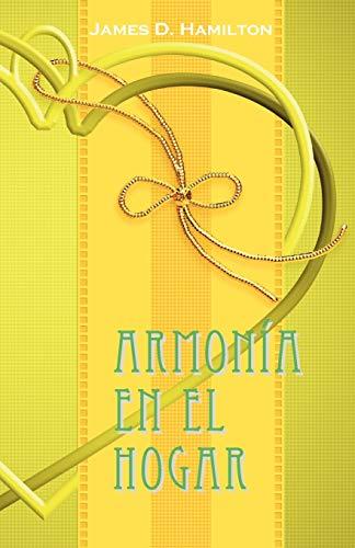 Armonia en el hogar Spanish Edition: James D. Hamilton