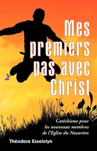 9781563444685: Mes premiers pas avec Christ (French Edition)