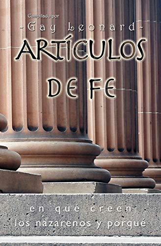 9781563445590: ARTICULOS DE FE: EN QUE CREEN LOS NAZARENOS Y PORQUE (Spanish Edition)