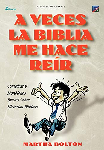 9781563446207: A VECES LA BIBLIA ME HACE REIR (Spanish: A Funny Thing Happened on My Way Through the Bible)