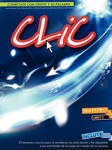 CLIC, Libro 2, Maestro