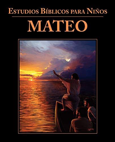 9781563447136: Estudios Bíblicos para Niños: Mateo (Spanish: Bible Studies for Children: Matthew) (Spanish Edition)