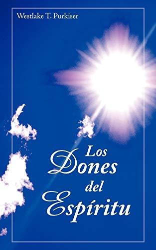 9781563447297: Los dones del Espíritu (Spanish Edition)
