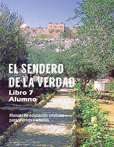9781563448027: El Sendero de La Verdad, Libro 7 (Alumno) (Spanish Edition)