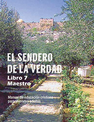 9781563448034: El Sendero de La Verdad, Libro 7 (Maestro) (Spanish Edition)