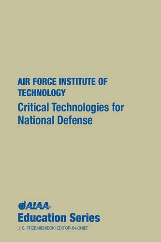 9781563470097: Critical Technologies for National Defense (Aiaa Education Series)