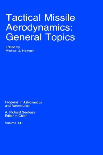 9781563470158: Tactical Missile Aerodynamics: General Topics (Progress in Astronautics & Aeronautics)
