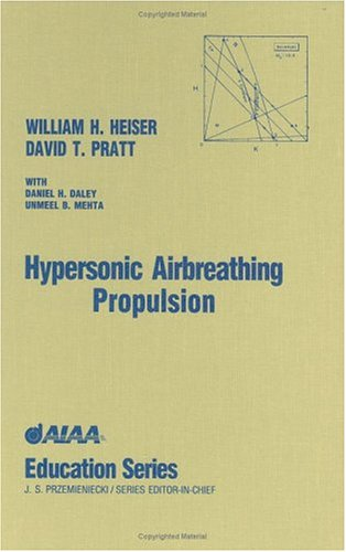 9781563470356: Hypersonic Airbreathing Propulsion (AIAA Education)