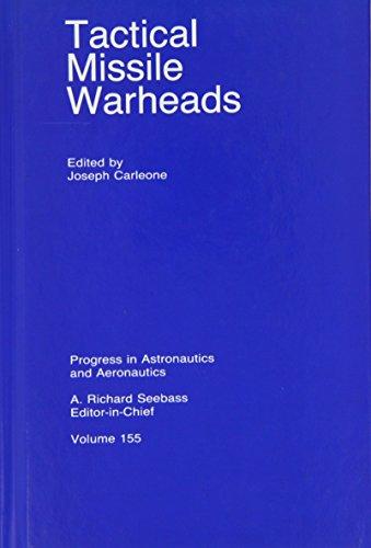 9781563470677: Tactical Missile Warheads (Progress in Astronautics & Aeronautics)