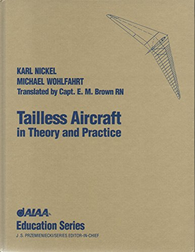 9781563470943: Tailless Aircraft in Theory and Practice (Aiaa Education Series)