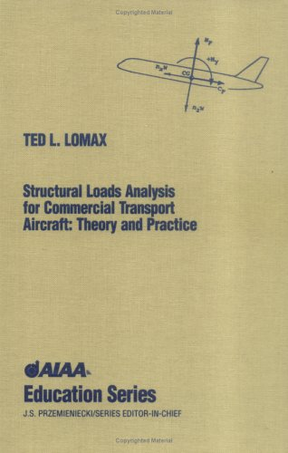Structural Loads Analysis Theory and Practice for: Ted L. Lomax