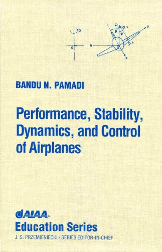 9781563472220: Performance, Stability, Dynamics, and Control of Airplanes (Aiaa Education Series)