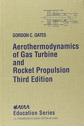 9781563472411: Aerothermodynamics of Gas Turbine and Rocket Propulsion