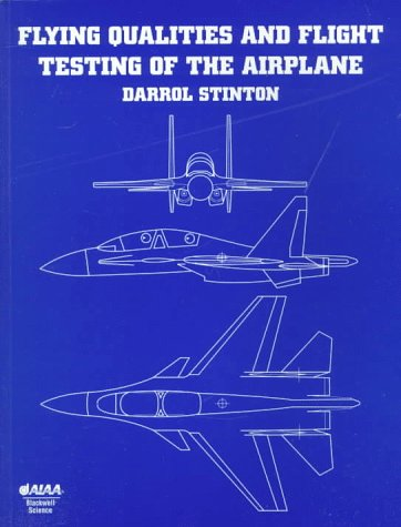 9781563472749: Flying Qualities and Flight Testing of the Airplane (AIAA Education)