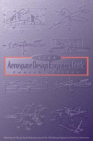 9781563472831: AIAA Aerospace Design Engineers Guide