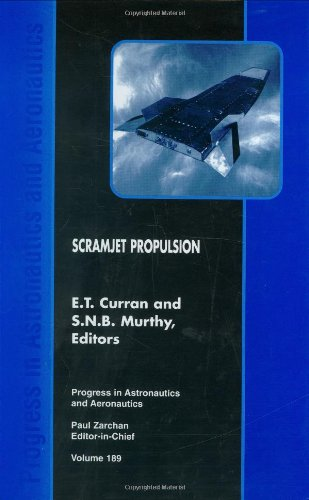 9781563473227: Scramjet Propulsion (Progress in Astronautics and Aeronautics)