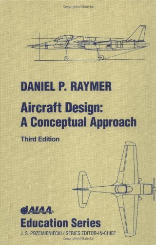 9781563473432: Aircraft Design (3rd ed.) and RDS-Student (AIAA Education Series)