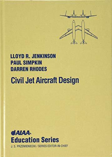 9781563473500: Civil Jet Aircraft Design (AIAA Education)