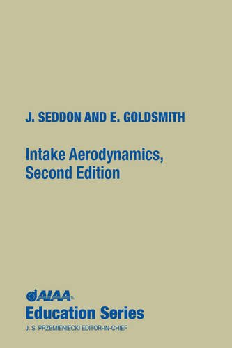 9781563473616: Intake Aerodynamics (AIAA Education Series)