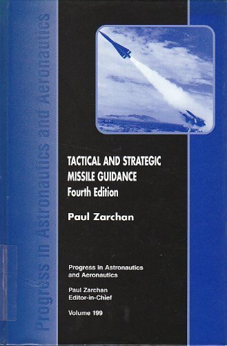 9781563474972: Tactical and Strategic Missile Guidance (Progress in Aeronautics and Astronautics Series)
