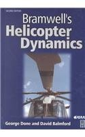 9781563475009: Bramwell's Helicopter Dynamics, Second Edition (Library of Flight Series)