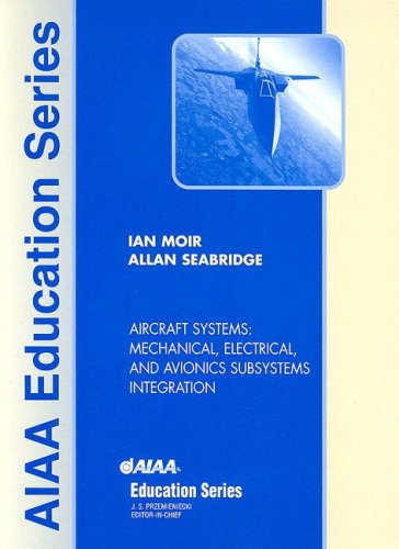 9781563475061: Aircraft Systems: Mechanical, Electrical, and Avionics Subsystems Integration (Aiaa Education Series)