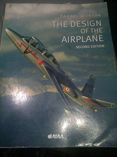 9781563475146: The Design of the Airplane, Second Edition (General Publication)