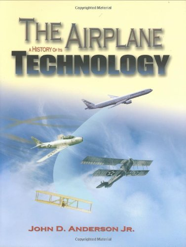 9781563475252: The Airplane: A History of Its Technology (Library of Flight)
