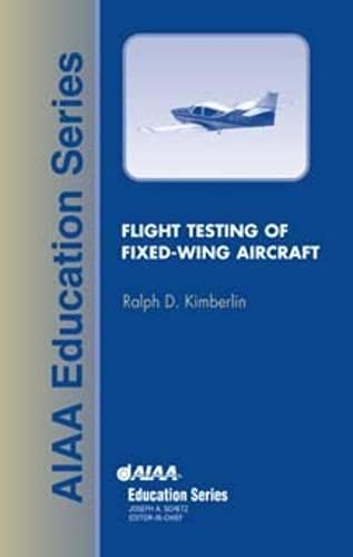 9781563475641: Flight Testing of Fixed-Wing Aircraft (AIAA Education Series)