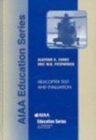 9781563475788: Helicopter Test and Evaluation (AIAA Education)