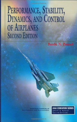 9781563475832: Performance, Stability, Dynamics, and Control of Airplanes, Second Edition (AIAA Education Series)