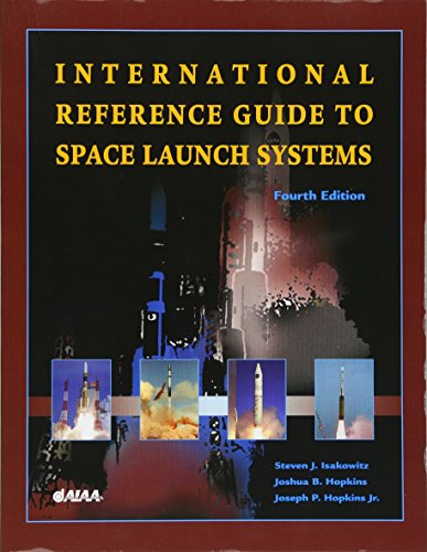 9781563475917: International Reference Guide to Space Launch Systems (Library of Flight)