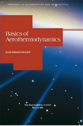 9781563476914: Basics of Aerothermodynamics: 206 (Progress in Astronautics & Aeronautics)